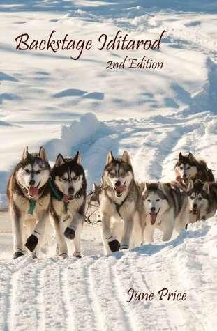 Backstage Iditarod, 2nd Edition