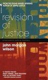 Revision of Justice (Benjamin Justice, #2)