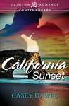 California Sunset by Casey Dawes