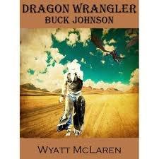 Buck Johnson: Dragon Wrangler