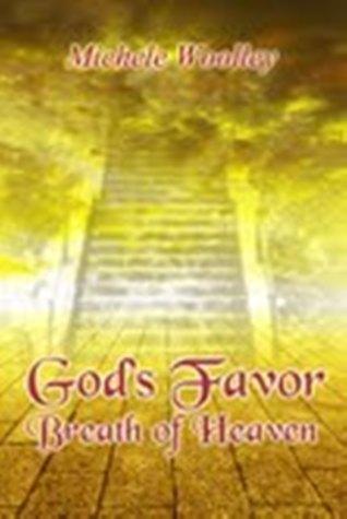 God's Favor - Breath Of Heaven