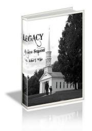 LEGACY - A New Season by John T. Wills