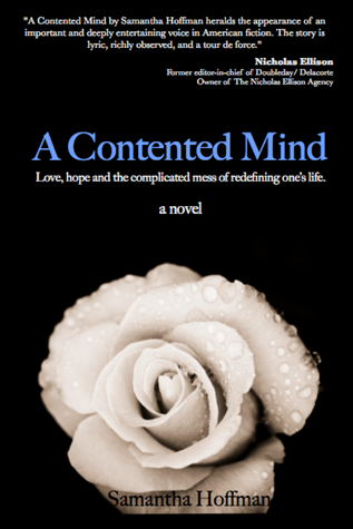 A Contented Mind by Samantha Hoffman