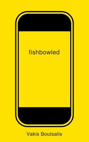 Fishbowled