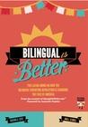 Bilingual Is Bett...