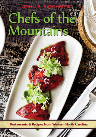 chefs-of-the-mountains-restaurants-recipes-from-the-western-north-carolina