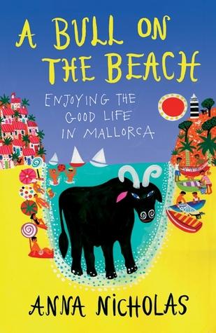 A Bull On The Beach: Enjoying The Good Life In Mallorca