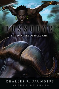 Dossouye by Charles R. Saunders