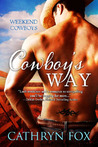Cowboy's Way (Weekend Cowboys, #1)