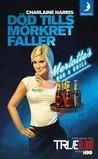 Download Dd tills mrkret faller (Sookie Stackhouse #1)