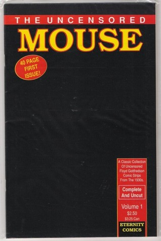 The Uncensored Mouse #1