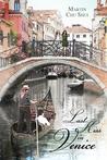 Last Kiss In Venice (Legend of the White Snake, #1)