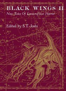 Black Wings II: New Tales of Lovecraftian Horror