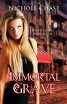 Immortal Grave (Dark Betrayal Trilogy, #3)