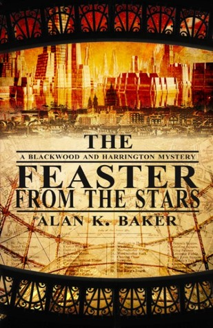 The Feaster From the Stars(Blackwood and Harrington 2)