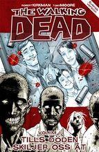 The Walking Dead, Volym 1: Tills döden skiljer oss åt