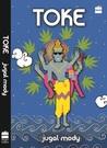 Toke by Jugal Mody