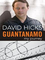 Guantanamo by David  Hicks