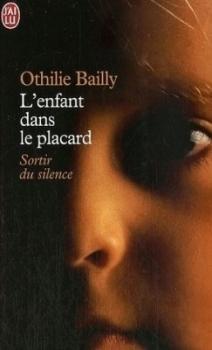 L'Enfant dans le placard by Othilie Bailly