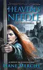 Heaven's Needle by Liane Merciel