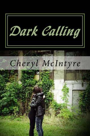 Dark Calling by Cheryl McIntyre