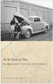 All the Roads Are Open: The Afghan Journey