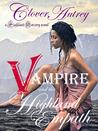The Vampire and the Highland Empath (Highland Sorcery, #2)