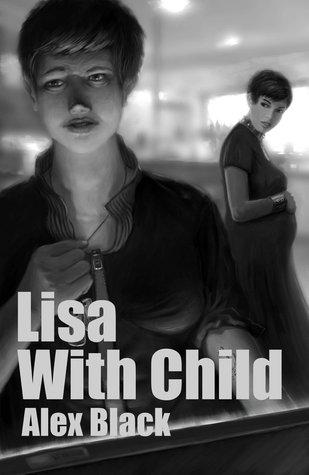 Lisa with Child: A Novella