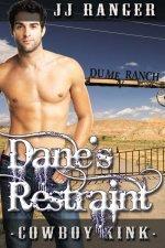 Dane's Restraint