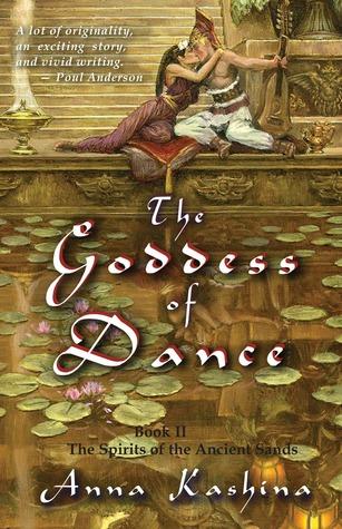 The Goddess of Dance by Anna Kashina