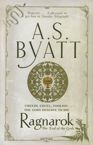 Ebook Ragnarok: The End of the Gods by A.S. Byatt read!