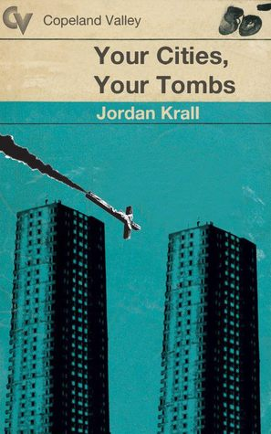 Your Cities, Your Tombs (Book 3)