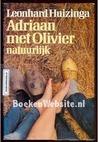 Adriaan met Olivier natuurlijk (Cultuurserie)