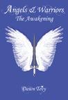 Angels & Warriors: The Awakening
