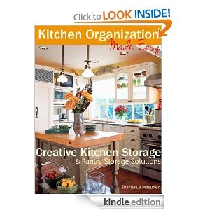 Kitchen Organization Made Easy by Sherrie Le Masurier