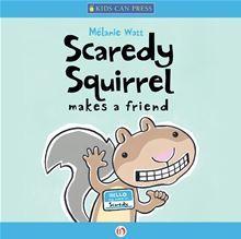 Ebook Scaredy Squirrel Makes a Friend by Mélanie Watt DOC!