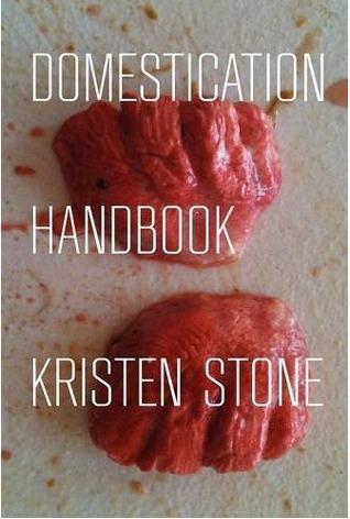 Domestication Handbook by Kristen Stone