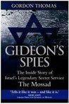 Gideon's Spies by Gordon Thomas