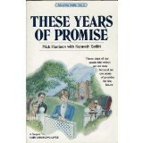 These Years Of Promise: A Novel (Sollitt, Kenneth W. Ann Of The Prairie, Vol. 3.)