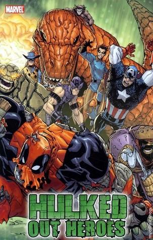 World War Hulks: Hulked-Out Heroes
