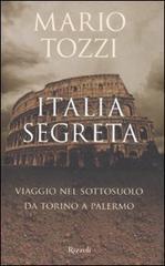 Italia segreta: viaggio nel sottosuolo da Torino a Palermo