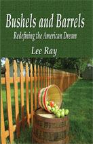 Bushels and Barrels: Redefining the American Dream