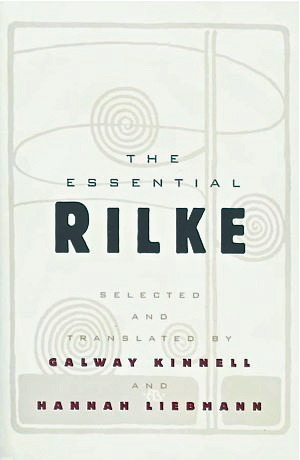 The Essential Rilke by Rainer Maria Rilke