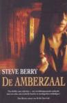 De Amberzaal by Steve Berry