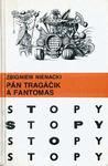 Pán Tragáčik a Fantomas