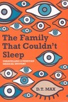 Family That Couldn't Sleep