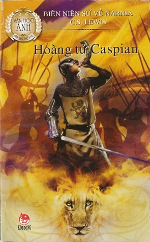 Hoàng Tử Caspian (Biên Niên Sử Narnia, #4)