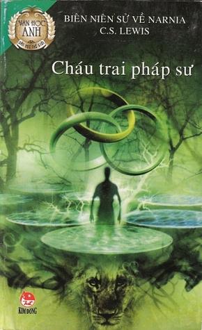 Cháu Trai Pháp Sư (Biên Niên Sử Narnia, #1)