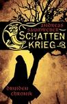 Schattenkrieg (Druidenchronik, #1)
