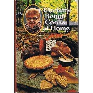 Madame Benoit Cooks at Home